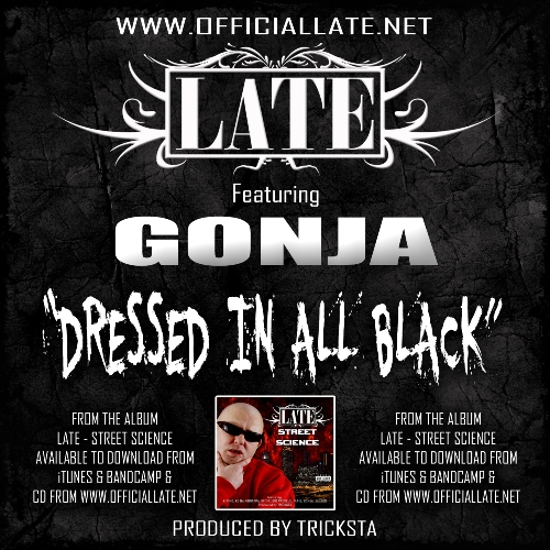 LATE feat Gonja -dressed in all black 500